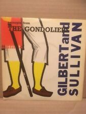 "GILBERT & SULLIVAN EXCERPTS FROM THE GONDOLIERS 7"" EP - SUMMIT LSE2029"