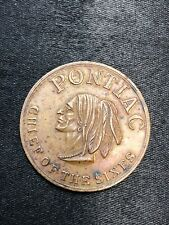 ANTIQUE WHITEHEAD & HOAG W & H PONTIAC CHIEF OF THE SIXES GENERAL MOTORS TOKEN