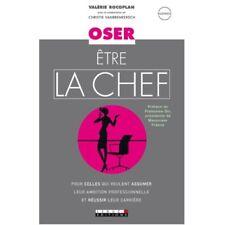 OSEZ ETRE LA CHEF - NOUVELLE EDITION - VALERIE ROCOPLAN