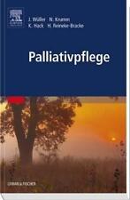 Palliativpflege - Menschen in ihrem letzten Lebensabschnitt begleiten, UNBENUTZT