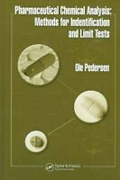 Pharmaceutical Chemical Analysis : Methods for Identification And Limit Tests...