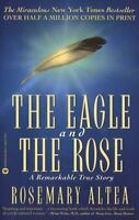 The Eagle and the Rose: A Remarkable True Story (Paperback or Softback)