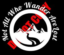 NOT ALL WHO WANDER ARE LOST Vinyl Decal Car Hobbit Adventure Explore