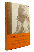 Rabindranath Tagore WINGS OF DEATH  1st Edition 1st Printing