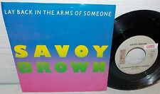 1981 SAVOY BROWN LAY BACK IN THE ARMS OF SOMEONE TOWNHOUSE 45 & PIC SLEEVE NM-