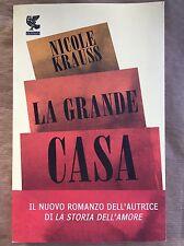 La grande casa - Nicole Krauss - Guanda - 2010