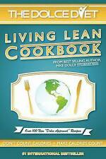 NEW The Dolce Diet: Living Lean Cookbook by Michael Dolce