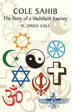 Cole Sahib: The Story of a Multifaith Journey-ExLibrary