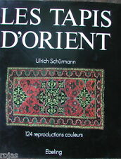 """Les Tapis d""""Orient Ulrich Schurmann Hardcover French edition 1979"""