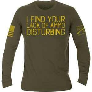 Grunt Style Lack Of Ammo Long Sleeve T-Shirt - Military Green