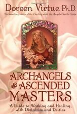 Archangels and Ascended Masters: A Guide to Working and Healing with Diviniti…