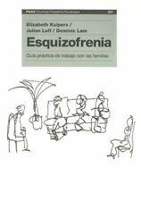 Esquizofrenia Family Work for Schizophrenia: Guia practica de trabajo con las...