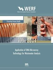 WERF Research Report: Application of DNA Microarray Technology for Wastewater...