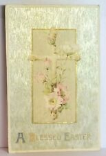 PostCard A Blessed Easter Floral Cross Antique Germany Posted 3-23-1910 Vintage