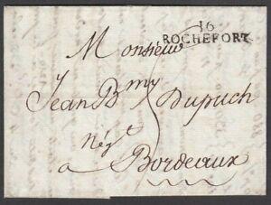 "FRANCE 1808 ENTIRE LETTER + VERY FINE ""16 / ROCHEFORT"" HANDSTAMP TO BORDEAUX"