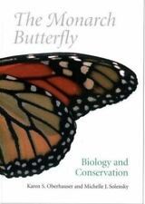 The Monarch Butterfly : Biology and Conservation (2004, Hardcover)