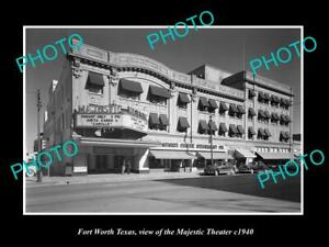 OLD POSTCARD SIZE PHOTO OF FORT WORTH TEXAS THE MAJESTIC THEATER c1940