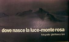 Dove nasce la luce-Monte Rosa - Fotografie di Gianfranco Bini