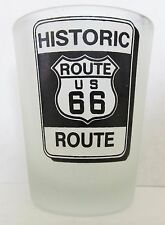 HISTORIC ROUTE 66  HISTORIC SIGN FROSTED GLASS  SHORT SHOT GLASS