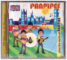 PANPIES PLAY THE MUSIC OF BEATLES - Le più belle canzoni dei Beatles Suonate con