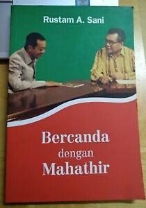 Rustam A.Sani - Bercanda dengan Mahathir - Tun Dr Mahathir Mohamad