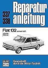 Fiat 132 ab April 1977 (2017, Taschenbuch)