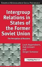 Intergroup Relations in States of the Former Soviet Union: The Perception of Rus