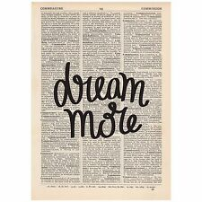 Dream More Dictionary Print OOAK, Art, Inspirational Quote