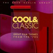 FRED KARLIN - COOL & CLASSIC: GREAT FILM THEMES FROM THE '70'S * NEW CD