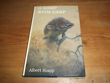 Book. Fishing. A Romp With Carp. Albert Romp. 1992 1st HB. Angling. Free UK P&P.
