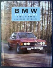 BMW 1975 - 2001 MODEL BY MODEL LAURENCE MEREDITH CAR BOOK