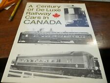 A Century of De Luxe Railway Cars in Canada by Wayner