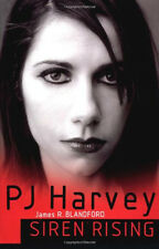 PJ Harvey: Siren Rising Book (Updated Edition) by James R. Blandford