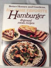 All Time Favorite Hamburger Recipes by Better Homes and Gardens Editors