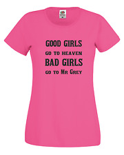 Good girls go to heaven. 50 Shades Freed