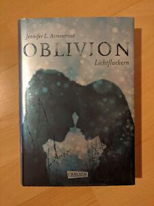 Oblivion 3. Lichtflackern * Jennifer L. Armentrout * gebundene Erstauflage