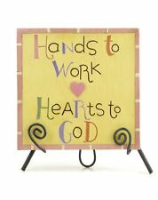 Hands to Work Hearts to God Resin Plaque w/ Metal Easel Blossom Bucket Christian