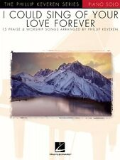 I Could Sing of Your Love Forever Sheet Music Piano Solo 000310905