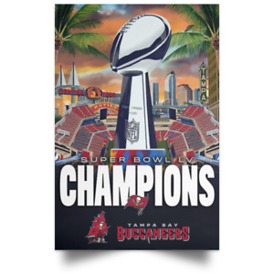 Champions Super Bowl LV Tampa Bay Buccaneers 2020 Poster 11x17 16x24 24x36