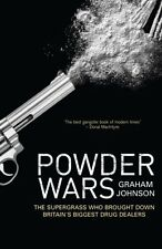 Powder Wars: The Supergrass who Brought Down Britain's Biggest Drug Dealers,Gra