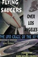 Flying Saucers over Los Angeles: UFO Craze of the '50s Controversial Publication