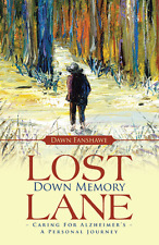 "sale ""Lost Down Memory Lane - Caring for Alzheimer's"" signed by Dawn Fanshawe"