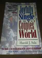 Joyfully Single in a Couples' World : Knowing Contentment, Peace and...
