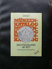 MÜNZEN - KATALOG DEUTSCHLAND AB 1871 - EDITION 1981/82 - DIETZEL 103 PAGES NB