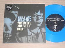 """BELLE AND SEBASTIAN - THE BLUES ARE STILL BLUE - 45 GIRI 7"""" COLOURED VINYL"""