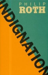Indignation by Roth, Philip Hardback Book The Cheap Fast Free Post