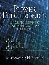 Power Electronics: Circuits, Devices and Applications (3rd Edition) by Rashid…