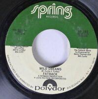 Soul 45 Fatback - Wild Dreams / Freak The Freak The Funk On Spring Records