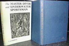 MASTER DIVER & UNDERWATER SPORTSMAN Captain T A Hampton 1955 1st Ed SCUBA DIVING