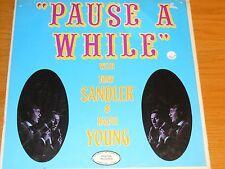 "SEALED MONO POP LP - SANDLER & YOUNG - RALTON 500 - ""PAUSE A WHILE"""